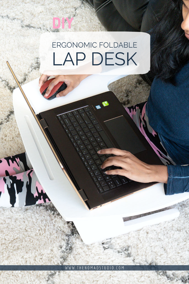 DIY Ergonomic Folding Lap Desk